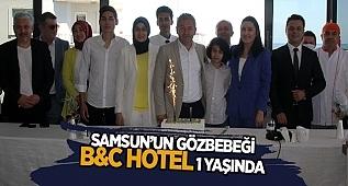 SAMSUN'UN GÖZBEBEĞİ B&C HOTEL 1 YAŞINDA