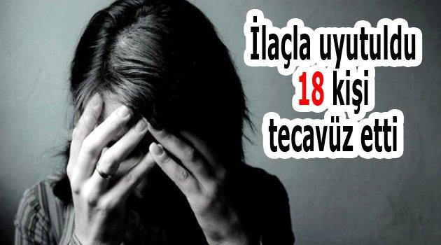 18 kişinin tecavüzüne uğradı