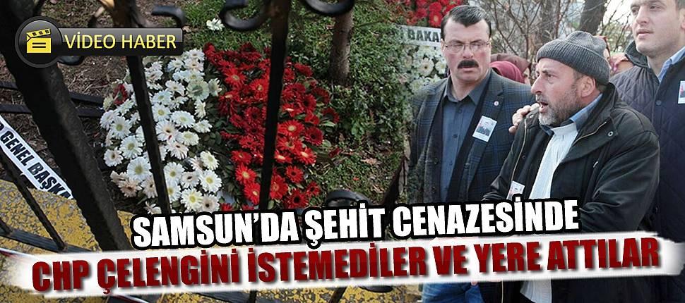 Samsun'da şehit cenazesinde CHP çelengini istemediler ve yere attılar