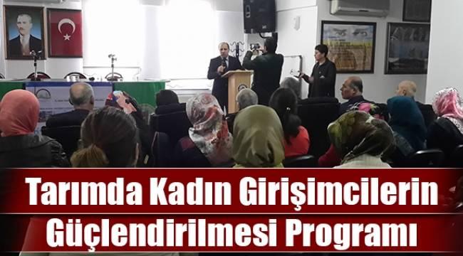 Tarımda Kadın Girişimcilerin Güçlendirilmesi Programı