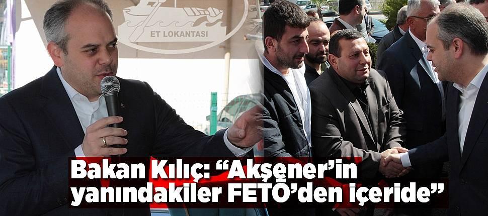 """Bakan Kılıç: """"Akşener'in yanındakiler FETÖ'den içeride"""" - Samsun Haber"""
