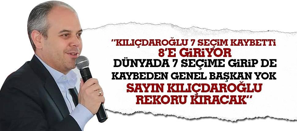 """Bakan Kılıç: """"Sayın Kılıçdaroğlu rekor kıracak"""""""