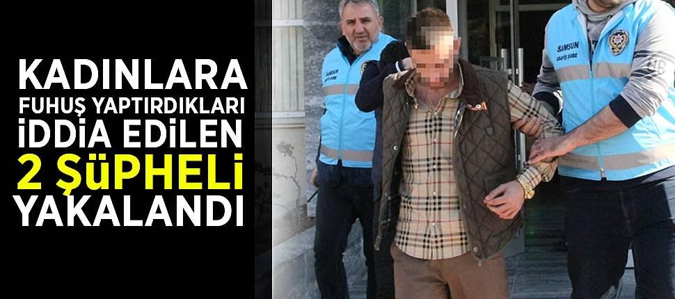 Kadınlara fuhuş yaptırdıkları iddia edilen 2 şüpheli yakalandı - Samsun Haber