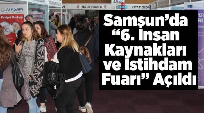 """Samsun'da """"6. İnsan Kaynakları ve İstihdam Fuarı"""" Açıldı - Samsun Haber"""