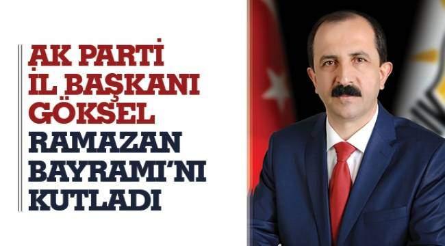 SAMSUN HABER - AK Parti İl Başkanı Göksel  Ramazan Bayramı'nı kutladı