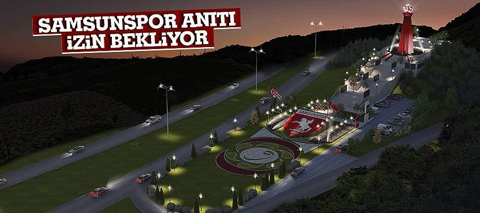 SAMSUN HABER - Samsunspor Anıtı izin bekliyor