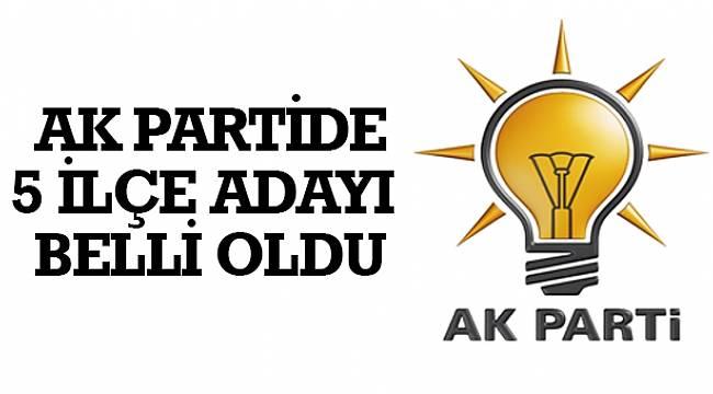 SAMSUN HABER - AK Partide 5 ilçe adayı belli oldu
