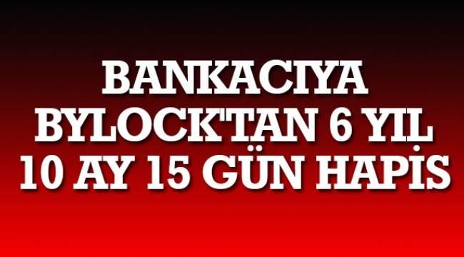 SAMSUN HABER - Bankacıya ByLock'tan 6 yıl 10 ay 15 gün hapis