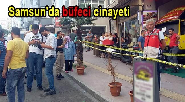 Samsun Haber - Mal sahibi kiracısı büfe işletmecisini öldürdü