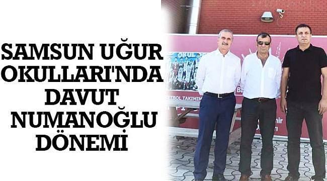 SAMSUN HABER - Samsun Uğur Okulları'nda Davut Numanoğlu dönemi!