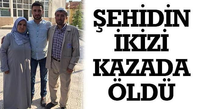 SAMSUN HABER - Şehidin ikizi kazada öldü