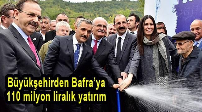 Büyükşehirden Bafra'ya 110 milyon liralık yatırım
