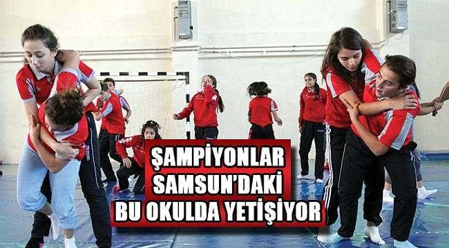 SAMSUN HABER - Şampiyonlar bu okulda eğitim görüyor