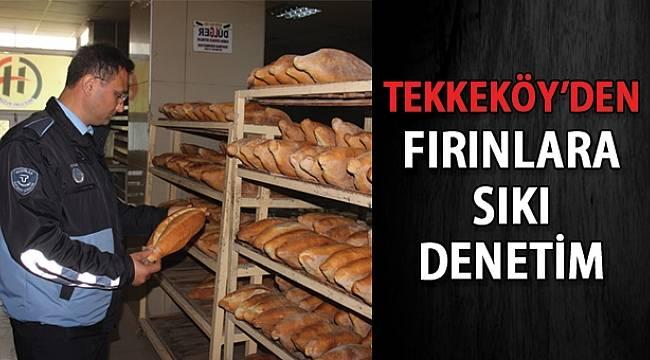 SAMSUN HABER - Tekkeköy'de fırın denetimi