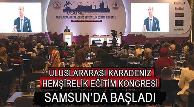 SAMSUN HABER -Uluslararası Karadeniz Hemşirelik Eğitimi Samsun'da başladı