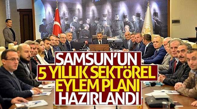 Samsun'un 5 yıllık sektörel eylem planı hazırlandı