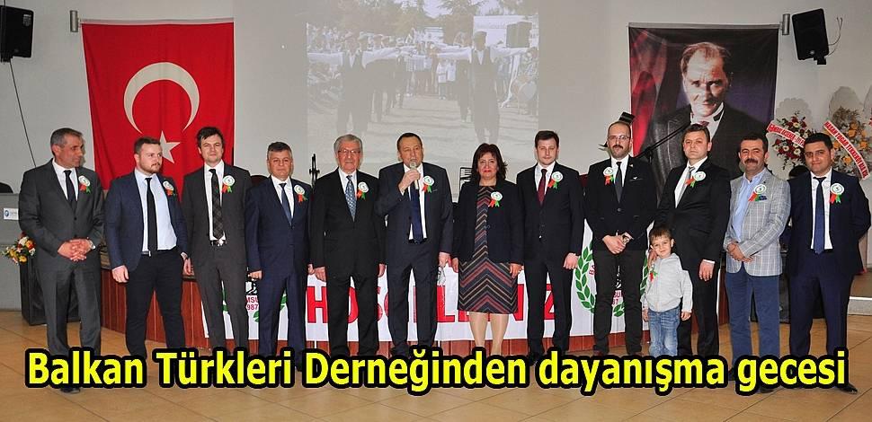 Balkan Türkleri Derneğinden muhteşem dayanışma gecesi