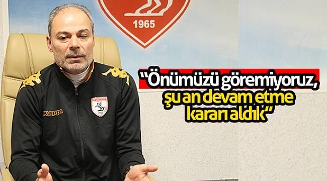 """İpekoğlu: """"Önümüzü göremiyoruz, şu an devam etme kararı aldık"""""""