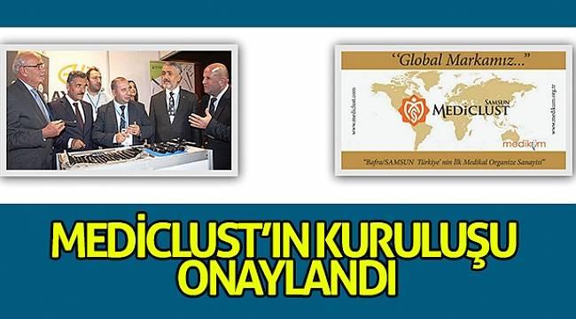 MEDİCLUST'ın kuruluşu onaylandı