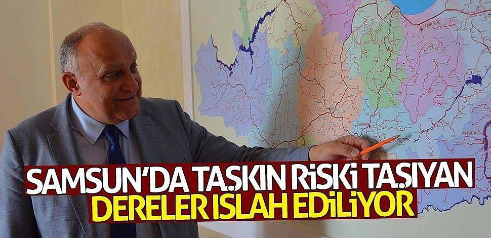 Samsun'da taşkın riski taşıyan dereler ıslah ediliyor