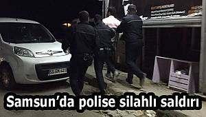Samsun Haber | Samsun'da polis ekiplerine silahlı saldırı!