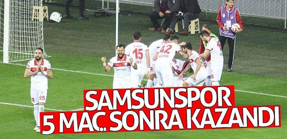 Samsunspor, 5 maç sonra kazandı