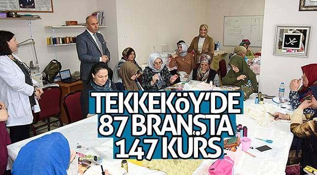 Tekkeköy'de 87 branşta 147 kurs