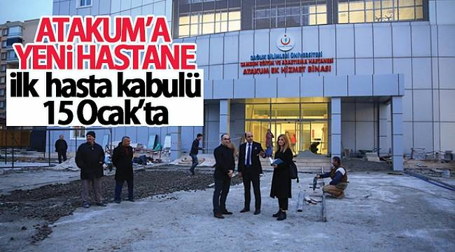 Atakum'a yeni hastane; İlk hasta kabulü 15 Ocak'ta