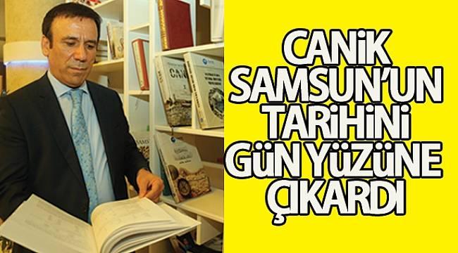 Canik, Samsun'un tarihini gün yüzüne çıkardı