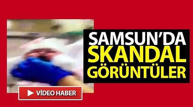 Samsun'da Skandal Görüntüler