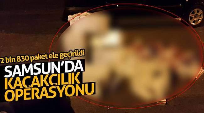 Samsun'da kaçakçılık operasyonu