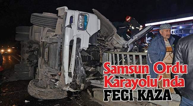 Samsun Ordu Karayolu'nda feci kaza