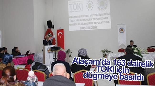 Alaçam'da 163 dairelik TOKİ için düğmeye basıldı