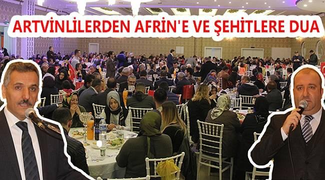 ARTVİN'İN KURTULUŞ YILDÖNÜMÜNDE AFRİN'E VE ŞEHİTLERE DUA