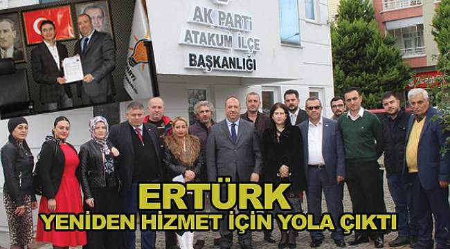 Ertürk yeniden hizmet için yola çıktı
