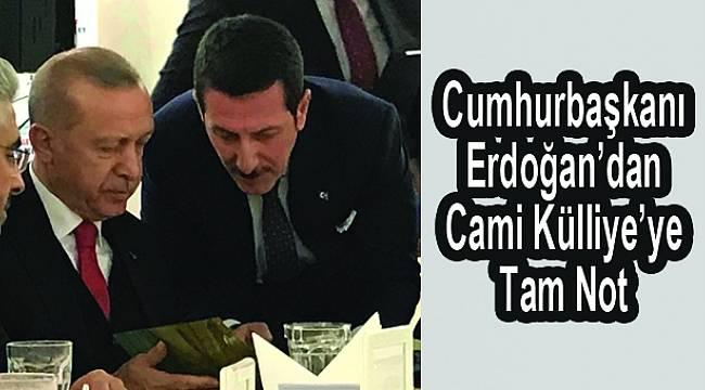 Cumhurbaşkanı Erdoğan Cami ve Külliye'yi Beğendi