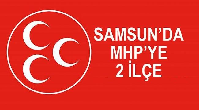 Samsun'da MHP'ye 2 ilçe