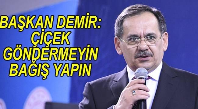 Başkan Mustafa Demir'den anlamlı çağrı