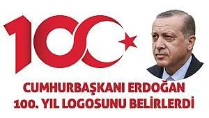 Cumhurbaşkanı Erdoğan 100. yılı logosunu belirledi