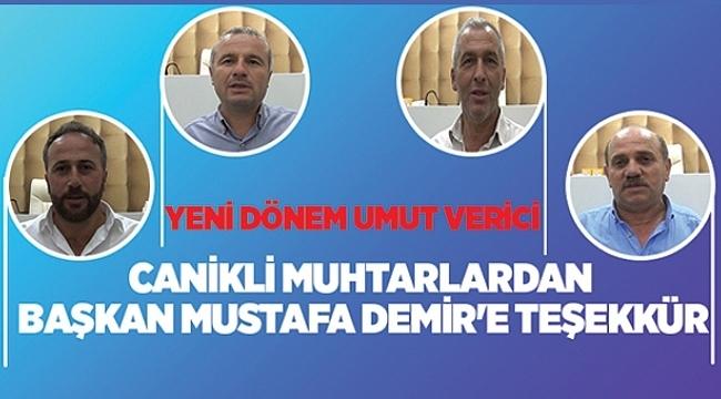 Canikli muhtarlardan Başkan Mustafa Demir'e teşekkür