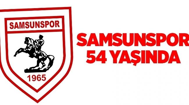 Samsunspor 54 yaşında