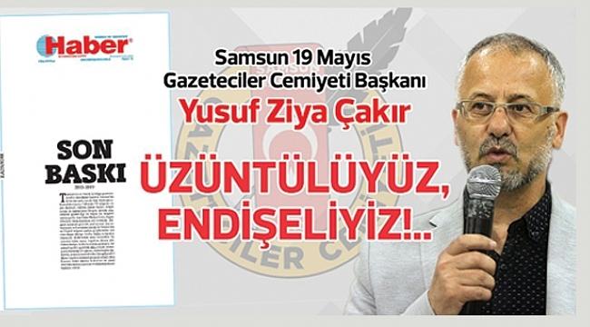 Samsun 19 Mayıs Gazeteciler Cemiyeti'nden açıklama