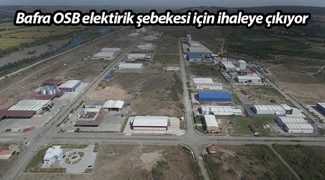 Samsun Bafra Karma ve Medikal OSB elektirik şebekesi için ihaleye çıkıyor