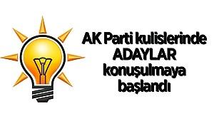 AK Parti kulislerinde adaylar konuşulmaya başlandı