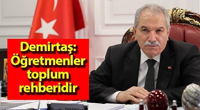 Samsun Haber - Demirtaş: Öğretmenler toplum rehberidir