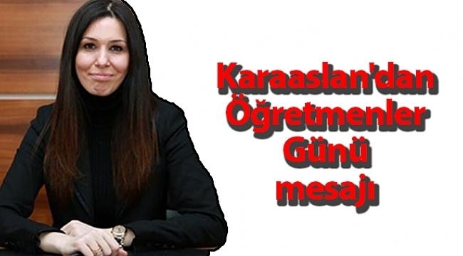 Samsun Haber - Karaaslan'dan Öğretmenler Günü mesajı