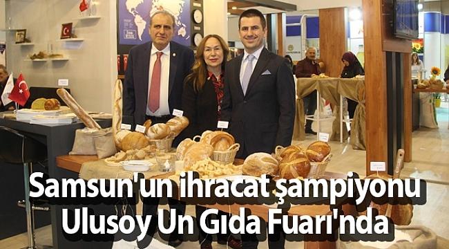 Samsun Haber - Samsun'un ihracat şampiyonu Ulusoy Un Gıda Fuarı'nda