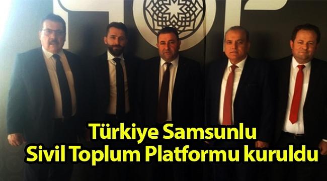 Samsun Haber - Türkiye Samsunlu Sivil Toplum Platformu kuruldu
