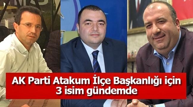 Samsun Haber - AK Parti Atakum İlçe Başkanlığı için 3 isim gündemde