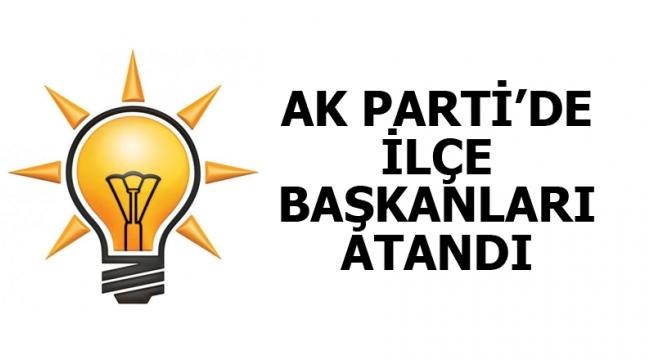 AK Parti'de 2 ilçe başkanı belli oldu